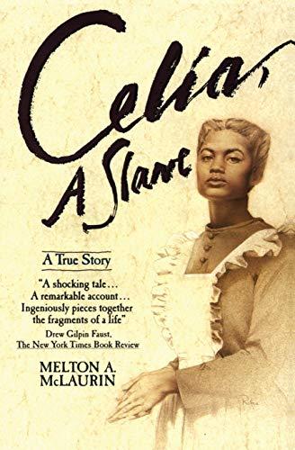 9780380719358: Celia, A Slave