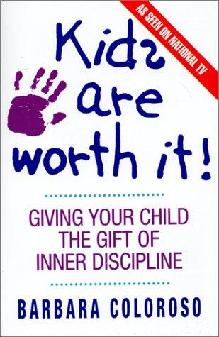 9780380719549: kids are worth it!