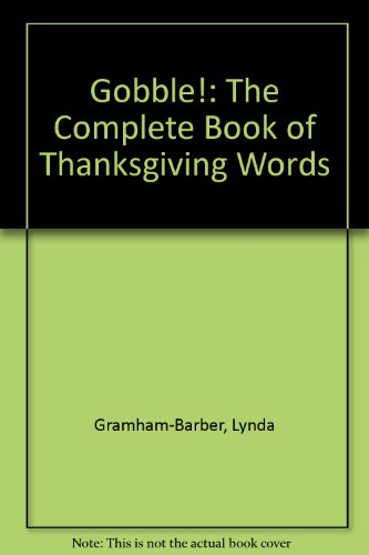 9780380719631: Gobble!: The Complete Book of Thanksgiving Words