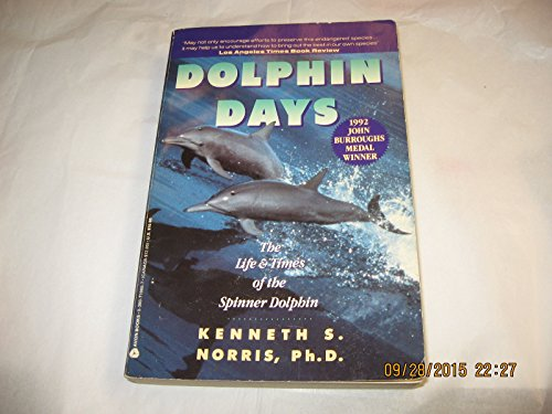 9780380719655: Dolphin Days: The Life and Times of the Spinner Dolphin