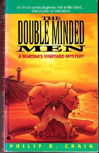 The Double Minded Men: A Martha's Vineyard Mystery: Craig, Philip R.