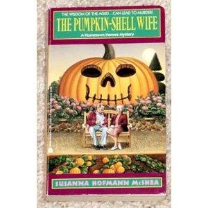 9780380719808: The Pumpkin-Shell Wife (Hometown Heroes)