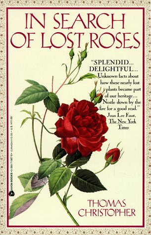 9780380719877: In Search of Lost Roses