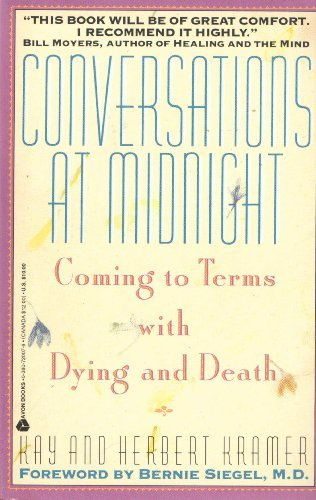 9780380720071: Conversations at Midnight: Coming to Terms With Dying and Death