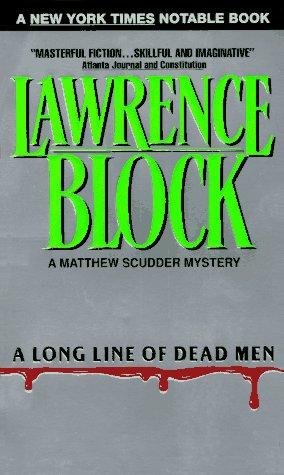 9780380720248: A Long Line of Dead Men (A Matthew Scudder Mystery)