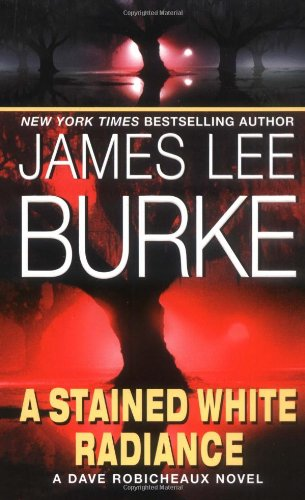 A Stained White Radiance (9780380720477) by James Lee Burke
