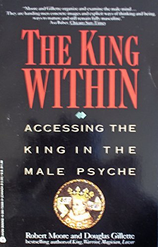 9780380720682: The King Within: Accessing the King in the Male Psyche