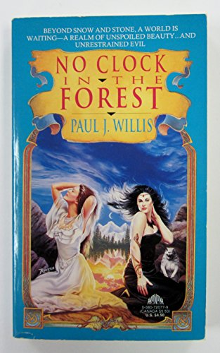 No Clock in the Forest: Willis, Paul J.