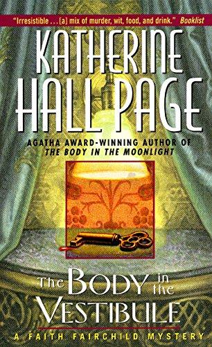The Body in the Vestibule: A Faith Fairchild Mystery: Page, Katherine Hall