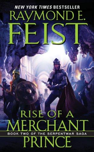9780380720873: Rise of a Merchant Prince: Book Two of the Serpentwar Saga