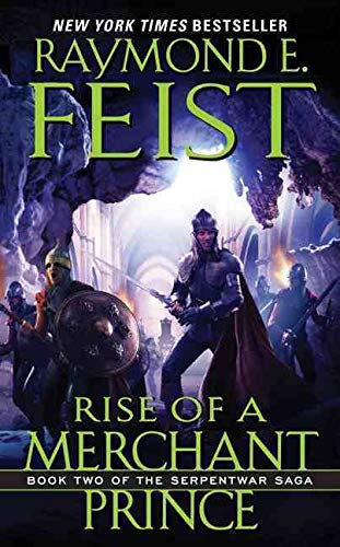9780380720873: Rise of a Merchant Prince: Book Two of the Serpentwar Saga