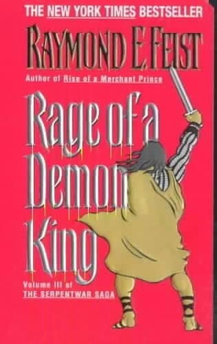 9780380720880: Rage of a Demon King: Book Three of the Serpentwar Saga