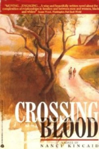 Crossing Blood: Kincaid, Nanci