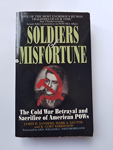 Soldiers of Misfortune: Mark A. Sauter;