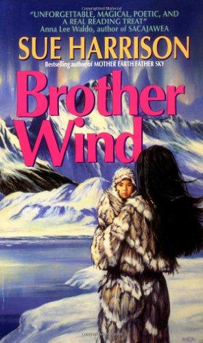 Brother Wind: Sue Harrison