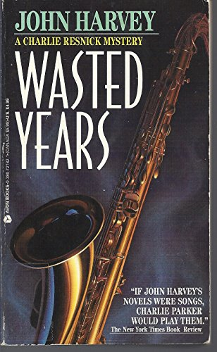 9780380721825: Wasted Years (A Charlie Resnick Mystery)
