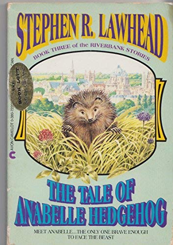 9780380722006: The Tale of Anabelle Hedgehog (Riverbank, Book 3)