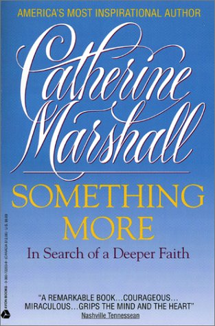 9780380722037: Something More: In Search of a Deeper Faith