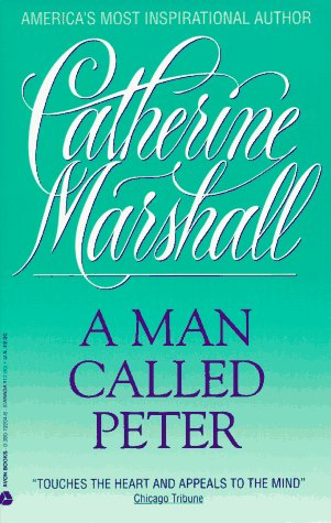 A Man Called Peter: Marshall, Catherine