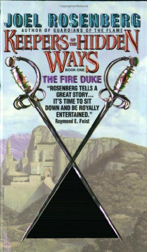 The Fire Duke: Keepers of the Hidden Ways Book One: Rosenberg, Joel