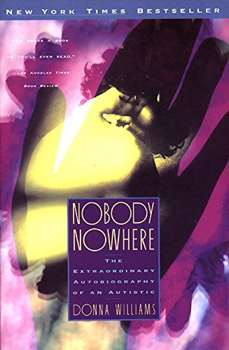 9780380722174: Nobody Nowhere: The Extraordinary Autobiography of an Autistic