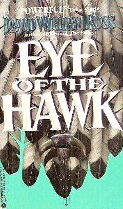 Eye of the Hawk: Ross, David William