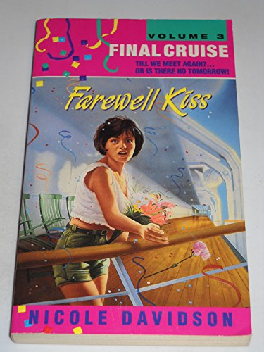 Final Cruise #03: Farewell Kiss (Avon Camelot Books) (0380722461) by Davidson, Nicole
