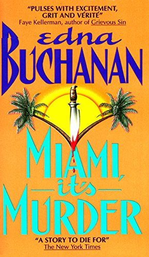 Miami, It's Murder (Britt Montero Mysteries): Buchanan, Edna