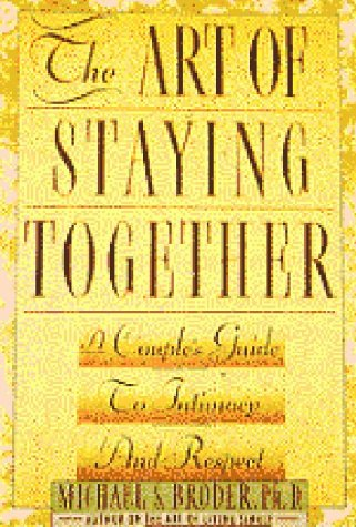 The Art of Staying Together: Broder, Michael S.