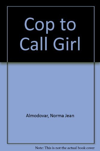 9780380723041: Cop to Call Girl