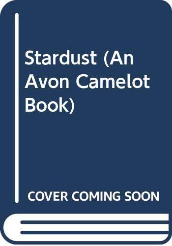 9780380723218: Stardust (An Avon Camelot Book)