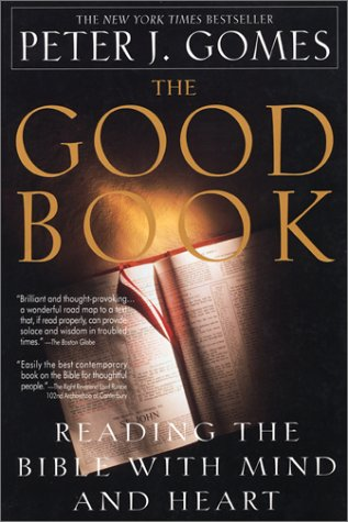 9780380723232: The Good Book: Reading the Bible with Mind and Heart