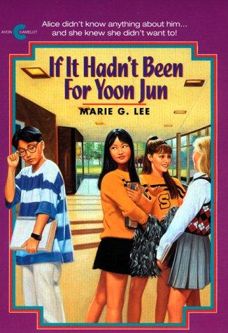 9780380723478: If It Hadn't Been for Yoon Jun