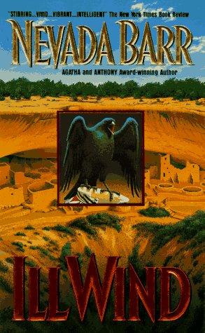 Ill Wind (Anna Pigeon Mysteries): Nevada Barr
