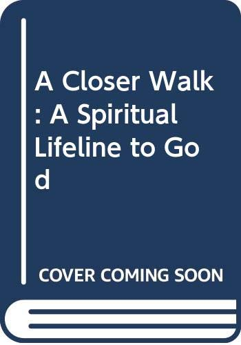 A Closer Walk: A Spiritual Lifeline to God (0380723786) by Catherine Marshall