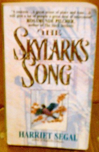 The Skylark's Song: Segal, Harriet