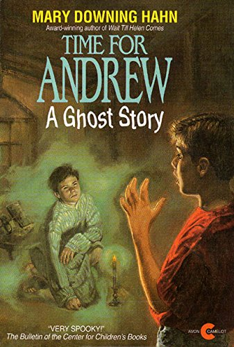 Time for Andrew: A Ghost Story: Hahn, Mary Downing