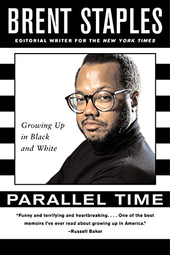 Parallel Time: Growing Up in Black and White: Staples, Brent