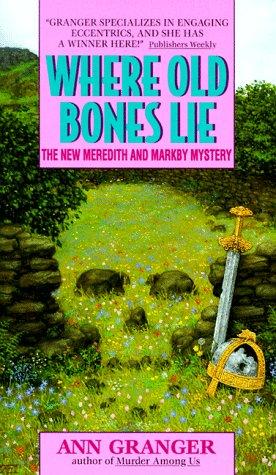 9780380724772: Where Old Bones Lie