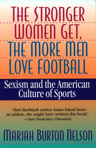 9780380725274: The Stronger Women Get, The More Men Love Football
