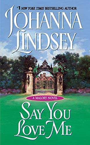 9780380725717: Say You Love Me: A Malory Novel