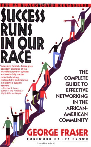 9780380726226: Success Runs in Our Race: The Complete Guide to Effective Networking in the African-American Community