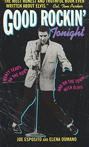 9780380726943: Good Rockin' Tonight: Twenty Years on the Road and on the Town With Elvis