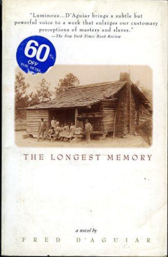 The Longest Memory: D'Aguiar, Fred
