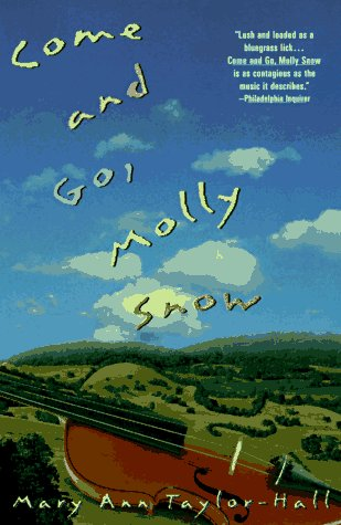 Come and Go, Molly Snow: Taylor-Hall, Mary Ann