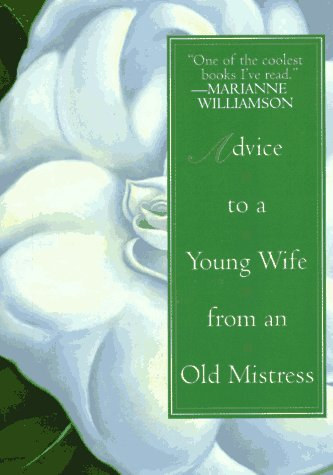 9780380727186: Advice to a Young Wife from An Old Mistress
