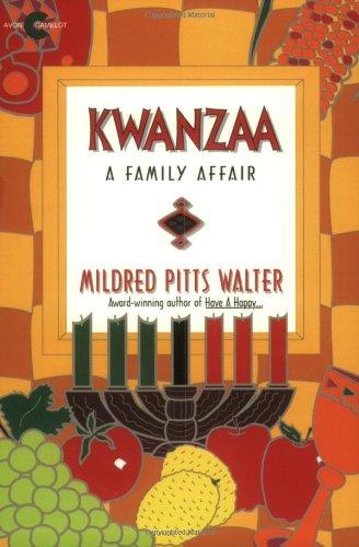 Kwanzaa: A Family Affair (An Avon Camelot Book): Walter, Mildred Pitts