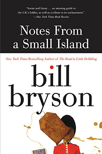 9780380727506: Notes from a Small Island [Idioma Inglés]