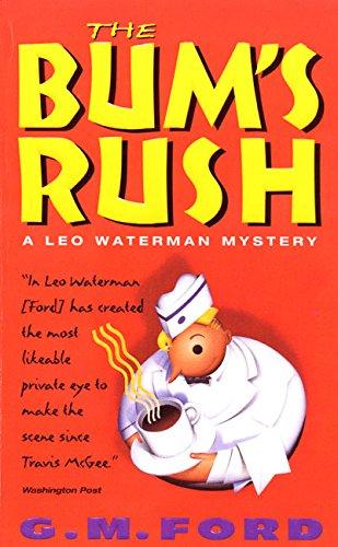 9780380727636: The Bum's Rush (Leo Waterman Mysteries)