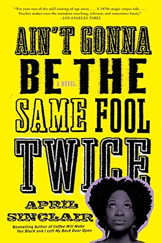 9780380727940: Ain't Gonna Be the Same Fool Twice